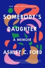 Somebody's Daughter: A Memoir Cover Image