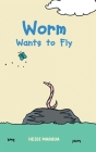 Worm Wants to Fly Cover Image