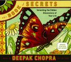 The Book of Secrets: Unlocking the Hidden Dimensions of Your Life Cover Image