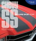 Chevy SS: The Super Sport Story Cover Image