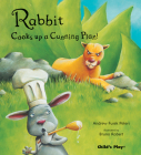 Rabbit Cooks Up a Cunning Plan (Traditional Tales with a Twist) Cover Image