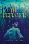 The Defiance (Delusion #3) Cover Image