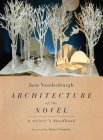 Architecture of the Novel: A Writer's Handbook Cover Image