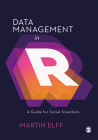 Data Management in R: A Guide for Social Scientists Cover Image
