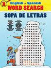 English-Spanish Word Search Sopa de Letras #1 (Dover Children's Language Activity Books) Cover Image