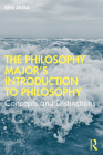 The Philosophy Major's Introduction to Philosophy: Concepts and Distinctions Cover Image