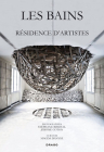 Les Bains: Residence d'Artistes Cover Image