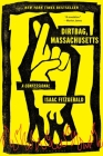 Dirtbag, Massachusetts: A Confessional Cover Image