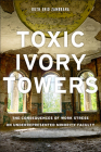 Toxic Ivory Towers: The Consequences of Work Stress on Underrepresented Minority Faculty Cover Image