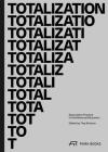 Totalization: Speculative Practice in Architectural Education Cover Image