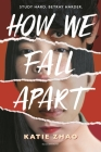 How We Fall Apart Cover Image