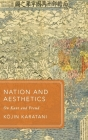 Nation and Aesthetics: On Kant and Freud (Global Asias) Cover Image
