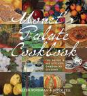 Monet's Palate Cookbook: The Artist & His Kitchen Garden at Giverny Cover Image