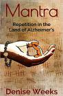 Mantra: Repetition in the Land of Alzheimer's Cover Image
