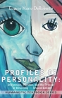 Profiles of Personality: Integration, Paradox, and the Process of Becoming Cover Image