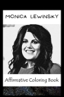 Affirmative Coloring Book: Monica Lewinsky Inspired Designs Cover Image