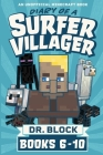 Diary of a Surfer Villager, Books 6-10: (an unofficial Minecraft book) Cover Image