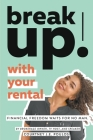 Break Up! With Your Rental Cover Image