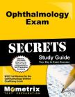 Ophthalmology Exam Secrets Study Guide: Wqe Test Review for the Ophthalmology Written Qualifying Exam Cover Image