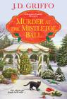 Murder at the Mistletoe Ball (A Ferrara Family Mystery #6) Cover Image
