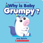 Why Is Baby Grumpy? (A Grumpy Unicorn Board Book) Cover Image
