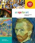 An Eye for Art: Focusing on Great Artists and Their Work Cover Image