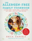 Allergen-Free Family Cookbook: Gluten-Free, Dairy-Free, Casein-Free, Soy-Free, and Nut-Free Recipes Cover Image