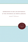 Impressions of Men and Movements at the University of North Carolina Cover Image