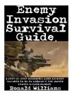 How To Survive A Riot: The Definitive Step-By-Step Beginner's Guide On How To Escape An Angry Mob Of Looters And Rioting Protesters During Ci Cover Image