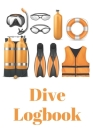 Dive Logbook: Scuba Diving Log Book 100 Pages Cover Image