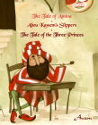 The Tale of Amina/Abou Kassem's Slippers/The Tale of the Three Princes (Arabian Nights) Cover Image