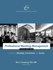 Professional Meeting Management: A Guide to Meetings, Conventions, and Events Cover Image