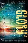 Glory (Dust Chronicles #3) Cover Image