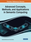 Advanced Concepts, Methods, and Applications in Semantic Computing Cover Image