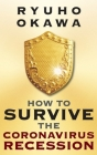 How to Survive the Coronavirus Recession Cover Image