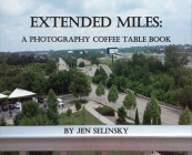 Extended Miles: A Photography Coffee Table Book Cover Image