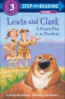 Lewis and Clark: A Prairie Dog for the President (Step Into Reading: A Step 3 Book) Cover Image