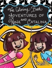 The Coloring Book Adventures of Nina and Catalina Cover Image