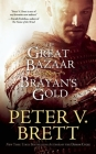 The Great Bazaar & Brayan's Gold Cover Image