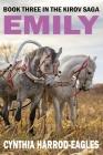 Emily: Book Three in the Kirov Saga Cover Image