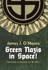 Green Nazis in Space! Cover Image