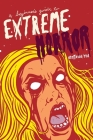 A Beginner's Guide to Extreme Horror Cover Image