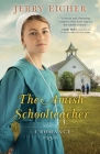 The Amish Schoolteacher: A Romance Cover Image