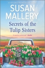 Secrets of the Tulip Sisters Cover Image