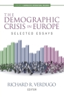 The Demographic Crisis in Europe: Selected Essays Cover Image