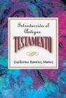 Introducción Al Antiguo Testamento Aeth: Introduction to the Old Testament Spanish Aeth Cover Image