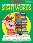 Scrambled Sentences: Sight Words: 40 Hands-on Pages That Boost Early Reading & Handwriting Skills Cover Image