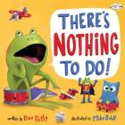 There's Nothing to Do! Cover Image