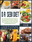 Dr. Sebi Diet: The Complete Nutritional Guide to Plant-Based Alkaline Diet.Cookbook with 83 Recipes to Detox your Body, Liver Cleansi Cover Image
