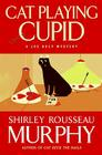 Cat Playing Cupid: A Joe Grey Mystery Cover Image